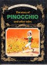 img - for The Story of Pinocchio and Other Tales (Great Fairy Tale Classics Collection) book / textbook / text book