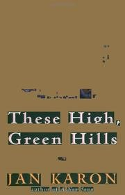 These High, Green Hills - The Mitford Years, The Third Novel in the bestselling Mitford Series, Jan Karon