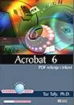 img - for Acrobat 6 i PDF resenja book / textbook / text book