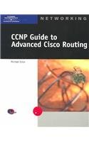 CCNP Guide to Advanced Cisco Routing (CCNA)