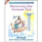 Discovering Our Awesome God (Children's Discipleship Series, Book 2)