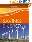 Saving Energy (Improving Our Environm...