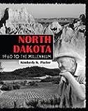 NORTH DAKOTA: 1960 TO THE MILLENNIUM