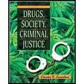 img - for Drugs, Society, and Criminal Justice 2nd (second) edition book / textbook / text book
