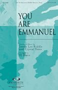 You Are Emmanuel SATB Jennie Lee Riddle/Crystal Yates/arr. BJ Davis