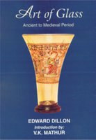 Art of Glass: Ancient to the Medieval Period