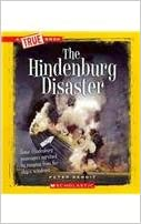 The Hindenburg Disaster (True Books: Disasters)