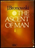 The Ascent of Man (0563104988) by Jacob Bronowski