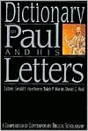 img - for Dictionary of Paul and His Letters (The IVP Bible Dictionary Series) Publisher: IVP Academic book / textbook / text book