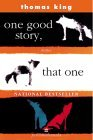 One good story, that one: Stories (0002240009) by King, Thomas