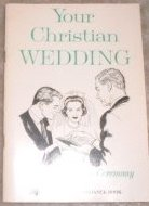 The complete handbook for planning your Christian wedding: Including complete ceremony