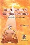 img - for Belief and Reality (A Quest for God in Vedic Thought) book / textbook / text book