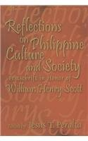 Reflections on Philippine Culture and Society: Festschrift in Honor of William Henry