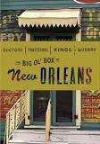 Doctors Professors Kings & Queens: The Big Ol Box of New Orleans