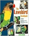 The Lovebird Handbook by Vera Appleyard