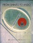 From Shinto to Ando: Studies in Architectural Anthropology in Japan by Nitschke, Günter (1993) Paperback