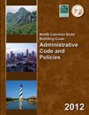 North Carolina State Building Code Administrative Code and Policies 2012 (Nc Building Code 2012 compare prices)