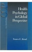 Health Psychology in Global Perspective (Cross Cultural Psychology)