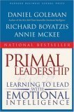 img - for Primal Leadership: Learning to Lead with Emotional Intelligence By Daniel Goleman, Richard E. Boyatzis, Annie McKee book / textbook / text book