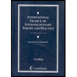 International Trade Law: Interdisciplinary Theory and Practice Documents Supplement (142241941X) by Raj Bhala