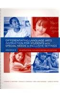 Differentiating Language Arts Instruction for Students With Special Needs in Inclusive Settings, Grades K-5