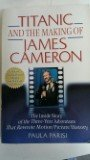 img - for TITANIC AND THE MAKING OF JAMES CAMERON, BY PAULA PARSI book / textbook / text book