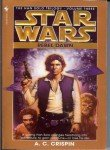 Rebel Dawn (Star Wars: The Han Solo Trilogy, Book 3) (0553574175) by Crispin,A.C.