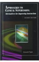 Approaches to Clinical Supervision: Alternatives for...