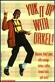Yuk It Up With Urkel!: Hilarious Urkel Jokes, Silly Sayings, Riotous Riddles, Far-Out Facts, and More!