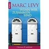 """Wenn wir zusammen sind: Romanvon """"Marc Levy"""""""