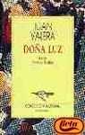 Dona Luz (Nueva Austral Series Volume 174) (Spanish Edition)