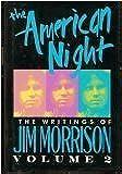 The American Night: The Writings of Jim Morrison, Volume II