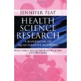 img - for Health Science Research: A Handbook of Quantitative Methods [PAPERBACK] [2002] [By Jennifer Peat] book / textbook / text book