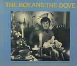 img - for the boy and the dove book / textbook / text book