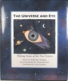 The Universe and Eye: Making Sense of the New Science (0811803007) by Timothy Ferris