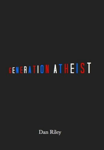 Book cover for Generatioin Atheist.