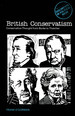 British Conservatism: Conservative Th...