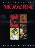 img - for Stationen der Moderne: Die bedeutenden Kunstausstellungen des 20. Jahrhunderts in Deutschland (German Edition) book / textbook / text book