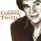 CONWAY TWITTY - I Love You Because Famous Country Love Songs Cd 1 - Zortam Music