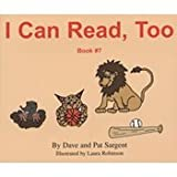 img - for I Can Read, Too Book 7 (PFB) book / textbook / text book