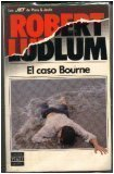El Caso Bourne/ the Bourne Identity (8401499267) by Ludlum, Robert