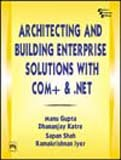 img - for Architecting and Building Enterprise Solutions with COM+ and .NET book / textbook / text book