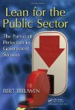 Lean for the Public Sector : The Pursuit of Perfection in Government Services