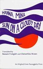 img - for Sun on a Cloudy Day by Hanna Minah (1997-06-07) book / textbook / text book