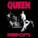 Queen - Deep Cuts, Volume 1 (1973–1976) - Zortam Music