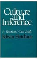 Culture and Inference: A Trobriand Case Study (Cognitive Science Series)