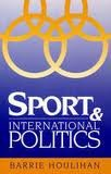 img - for Sport and International Politics book / textbook / text book