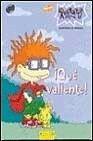 Rugrats - Que Valiente! (Spanish Edition)