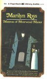 Mistress of Moorwood Manor (PBL Original Gothic, 65-916) (0446659169) by Marilyn Ross