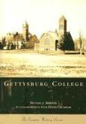 gettysburg-college-pa-campus-history-series-by-michael-j-birkner-2006-08-30